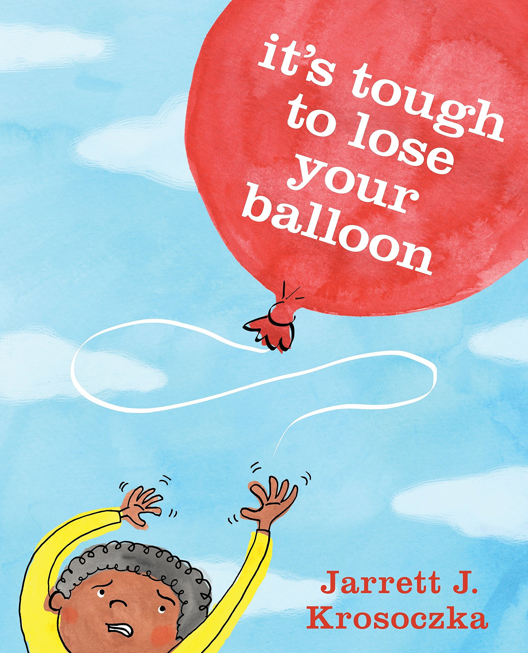 Read Online It's Tough to Lose Your Balloon ebook