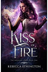 Kiss Of Fire (Imdalind  Series Book 1) Kindle Edition