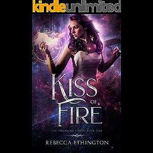 Kiss Of Fire (Imdalind Series Book 1)