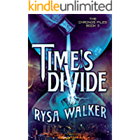 Time's Divide (The Chronos Files Book 3) (English