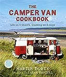 The Camper Van Cookbook: Life on 4 wheels, Cooking on 2 rings