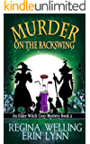 Murder on the Backswing (Elder Witch Cozy Mystery Series Book 2)