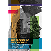 The Promise of Adolescence: Realizing Opportunity for All Youth (English Edition)