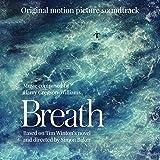 Breath (Original Motion Picture Soundtrack)
