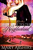 Welcome to the Neighborhood (Midnight Garden)