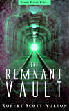 The Remnant Vault (Tombs Rising Book 2)