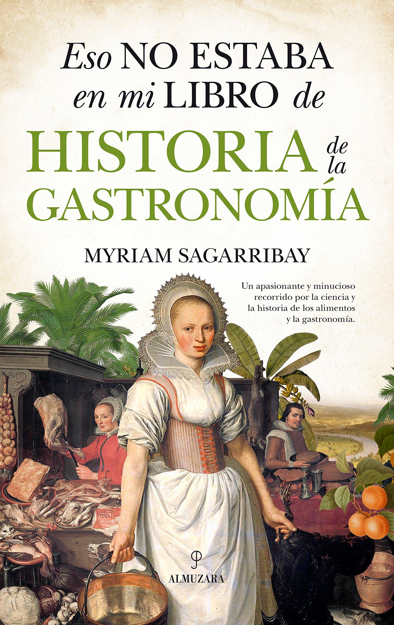 Eso no estaba en mi libro de historia de la gastronomía: Amazon.es ...