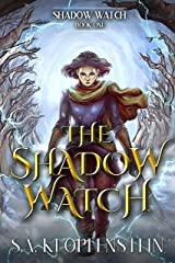 The Shadow Watch (The Shadow Watch series Book 1) Kindle Edition