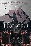 Uncaged (Unspoken Book 2)