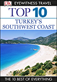 Top 10 Turkey's Southwest Coast: Turkey's Southwest Coast (DK Eyewitness Travel Guide)