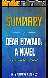 Summary of Dear Edward: A Novel