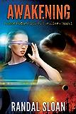 Awakening: A Near Future Sci-Fi Thriller (English Edition)