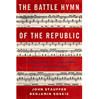 The Battle Hymn of the Republic: A Biography of the Song That Marches On book cover