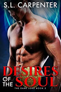 Desires of the Soul (The Dark Lord Book 2)