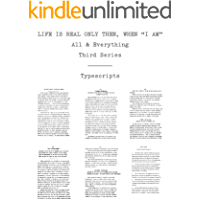 "Life Is Real Only Then, When ""I Am"": Typescripts (All and Everything Book 3) (English Edition)"