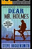 Dear Mr. Holmes: Seven Holmes on the Range Mysteries