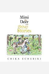 Mimi the Deer and Other Stories Kindle Edition