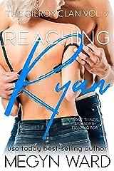 Reaching Ryan (The Gilroy Clan Book 7) Kindle Edition