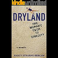 Dryland: One Woman's Swim to Sobriety