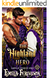 The Highland Hero (Lairds of Dunkeld Series) (A Medieval Scottish Romance Story) (English Edition)