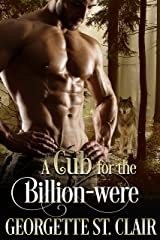 A Cub For The Billion-were (The Alpha Billion-weres Book 2) Kindle Edition