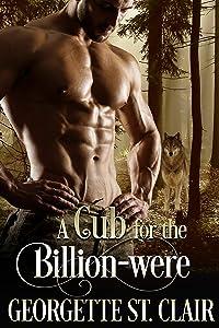 A Cub For The Billion-were (The Alpha Billion-weres Book 2)