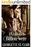 A Cub For The Billion-were (Alpha Billion-weres Book 2)