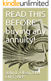 READ THIS BEFORE buying any annuity!