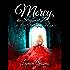 Mercy, die Straßenritze 10: Der Anfang vom Ende