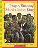 Happy Birthday, Martin Luther King Jr. (Scholastic Bookshelf)