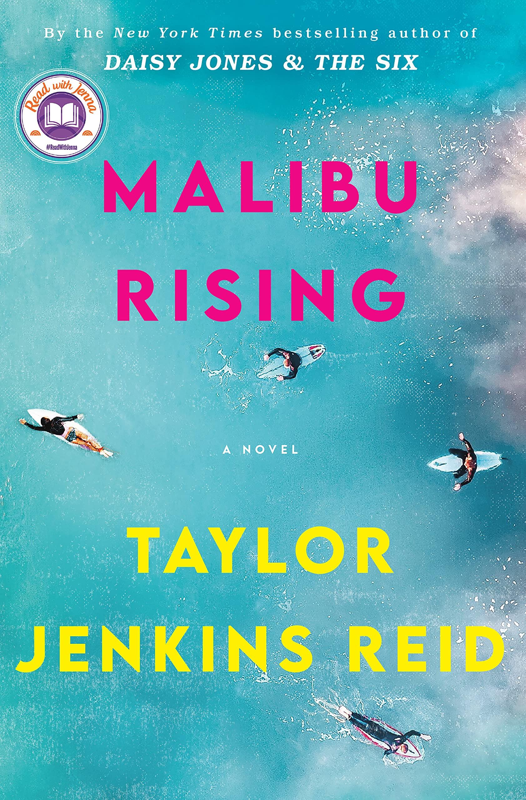 Malibu Rising: A Novel: Reid, Taylor Jenkins: 9781524798659: Amazon.com: Books