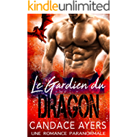 Le Gardien du Dragon: Une Romance Paranormale (French Edition)