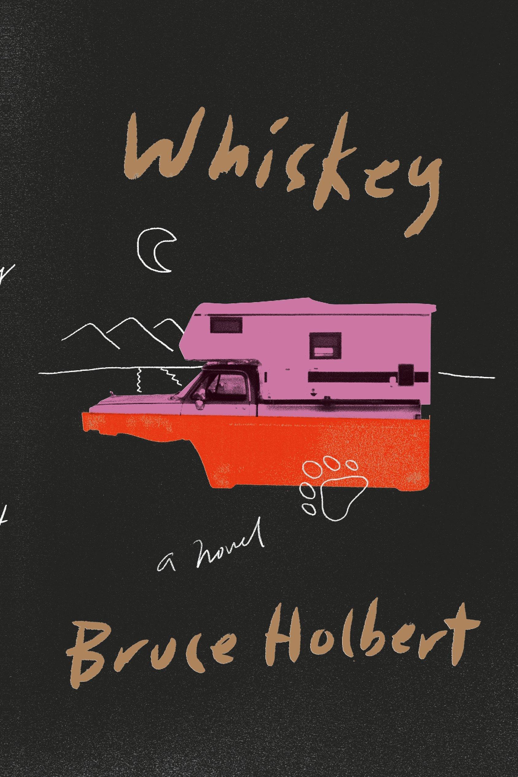 Bruce Holbert - Whiskey