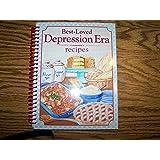 Best Loved Depression Era Recipes