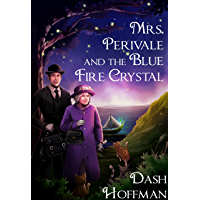 Mrs. Perivale and the Blue Fire Crystal (English Edition)