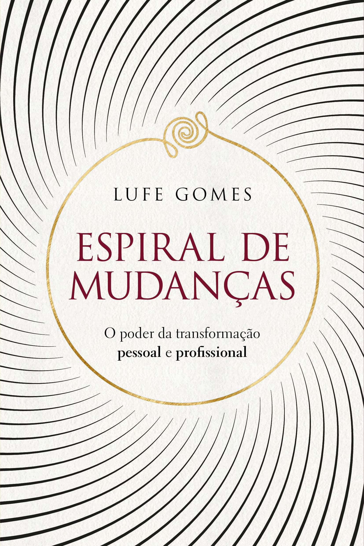 Livro 'Espiral de mudanças' por Lufe Gomes