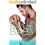 Have My Baby (Crescent Cove Book 1)