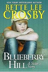Blueberry Hill: A Family Saga Kindle Edition