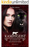 Kampfgeist, Episode 12 - Fantasy-Serie (Academy of Shapeshifters)