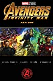 Marvel's Avengers: Infinity War Prelude (Marvel's Avengers: Infinity War Prelude (2018)) (English Edition)