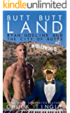 Butt Butt Land: Ryan Goslins And The City Of Butts
