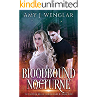 Bloodbound Nocturne (The Sophia Kelly Chronicles Book 1)