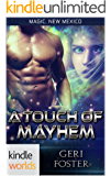 Magic, New Mexico: A Touch of Mayhem (Kindle Worlds Novella)