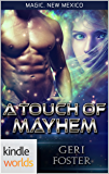 Magic, New Mexico: A Touch of Mayhem (Kindle Worlds Novella)