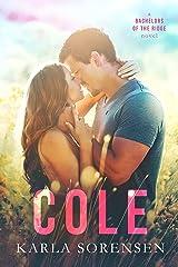 Cole (Bachelors of the Ridge Book 3) Kindle Edition