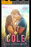 Cole: A second chance romance (Bachelors of the Ridge Book 3)