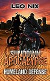 Sundown Apocalypse 3: Homeland Defense