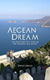 Aegean Dream: The true story of a year on the 'Mamma Mia' island