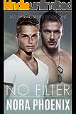 No Filter (No Shame Series Book 1)