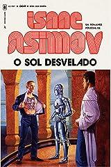 O Sol Desvelado: 2 (Série dos Robôs) eBook Kindle